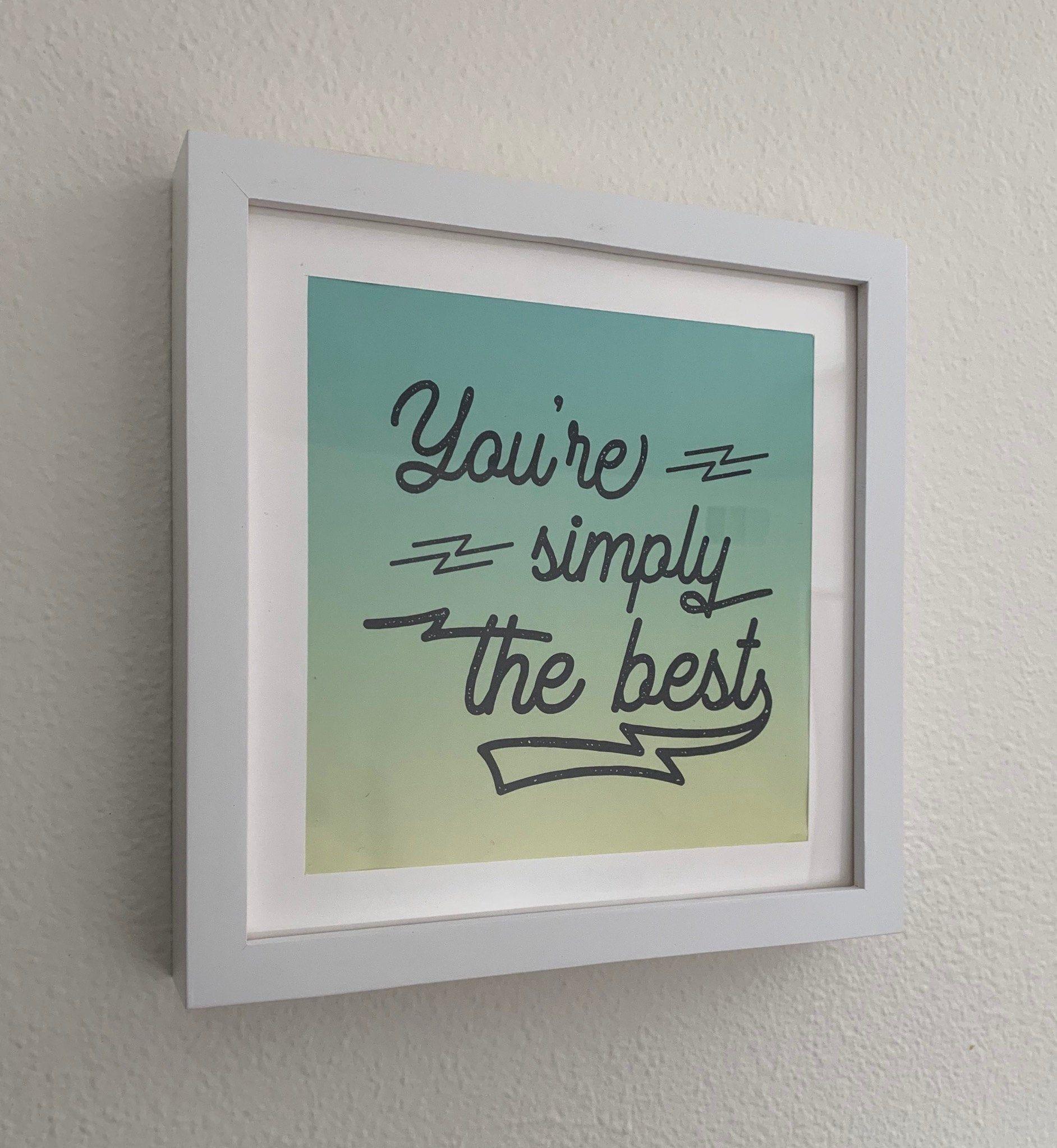 You Re Simply The Best Wall Art Print Printable Home Etsy Cool Walls Monochrome Nursery Decor Lyric Prints
