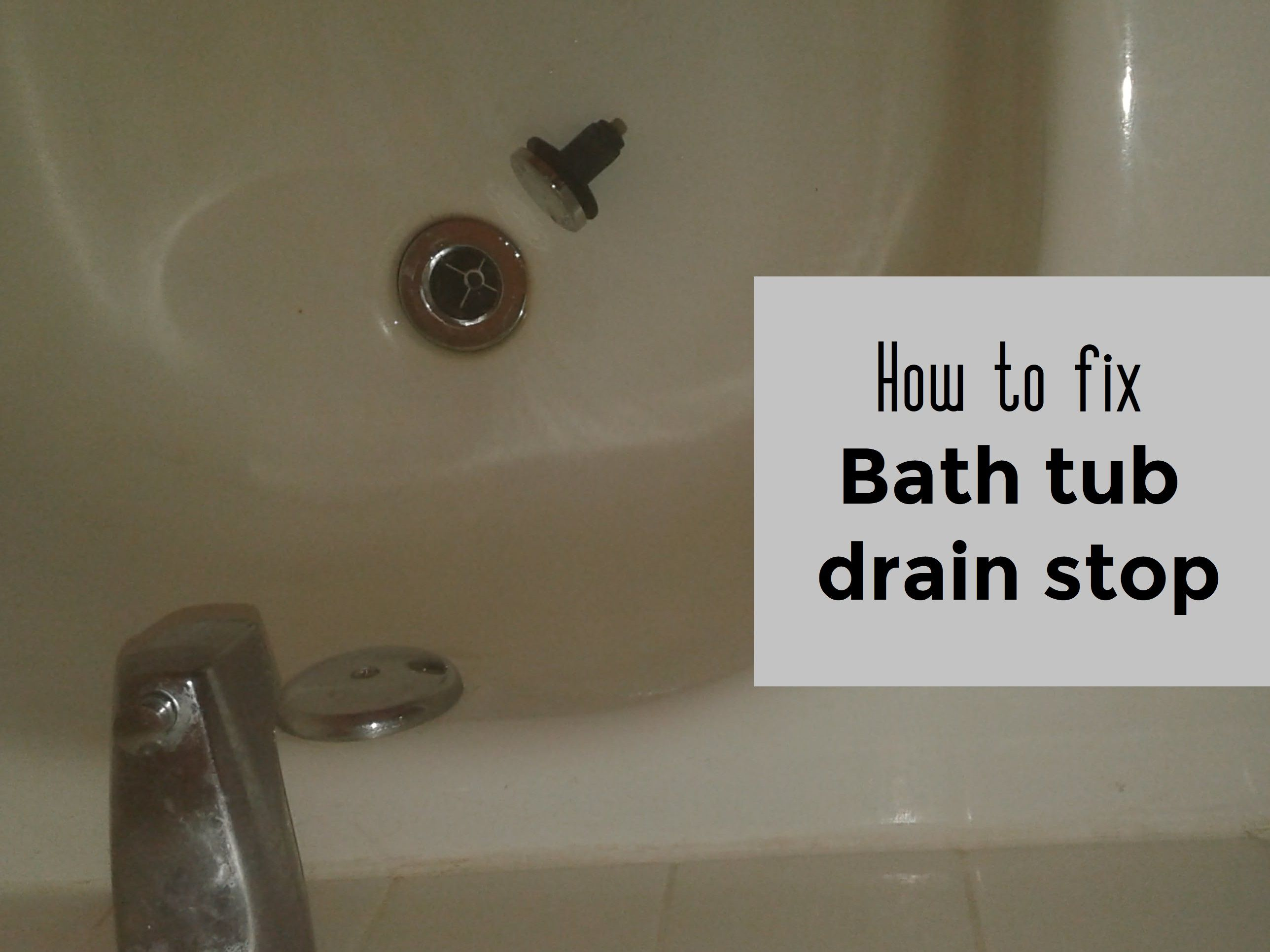 How to fix bathtub drain stop | Bath tubs, Tubs and Bath