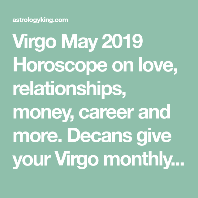 Virgo June 2019 Monthly Horoscope | Signs, Signs, Signs