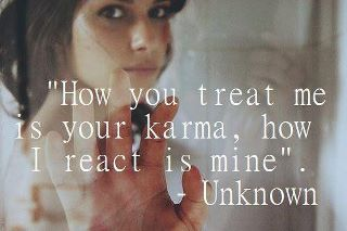 It's the truth..all about Karma