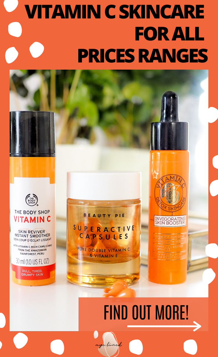Vitamin C Skincare for All Budgets! Aye Lined UK