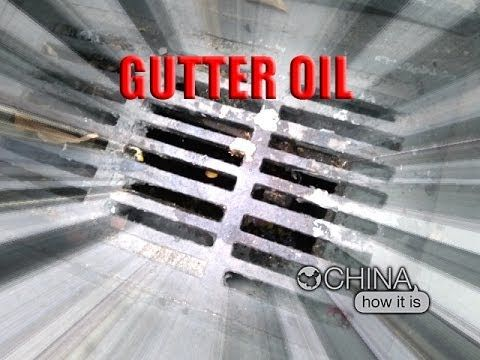 China, How it is - Gutter oil (Sewer oil)