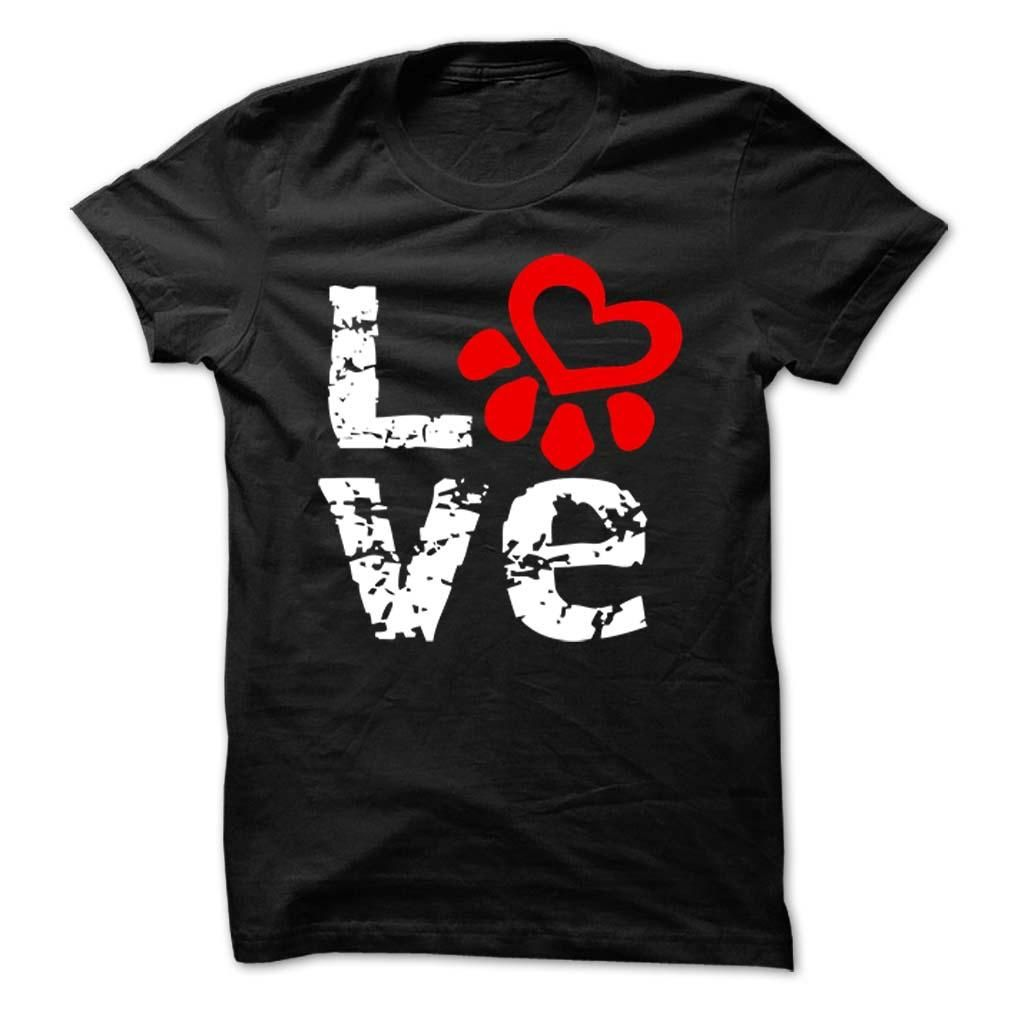 Love Paw Print T Shirt for Dog and Cat lovers. Comes in ladies, men's