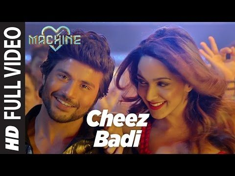 Cheez Badi Full Video Machine Mustafa Amp Kiara Advani Udit Narayan Amp Neha Kakkar Youtube Videos Music Bollywood Music Videos Indian Movie Songs