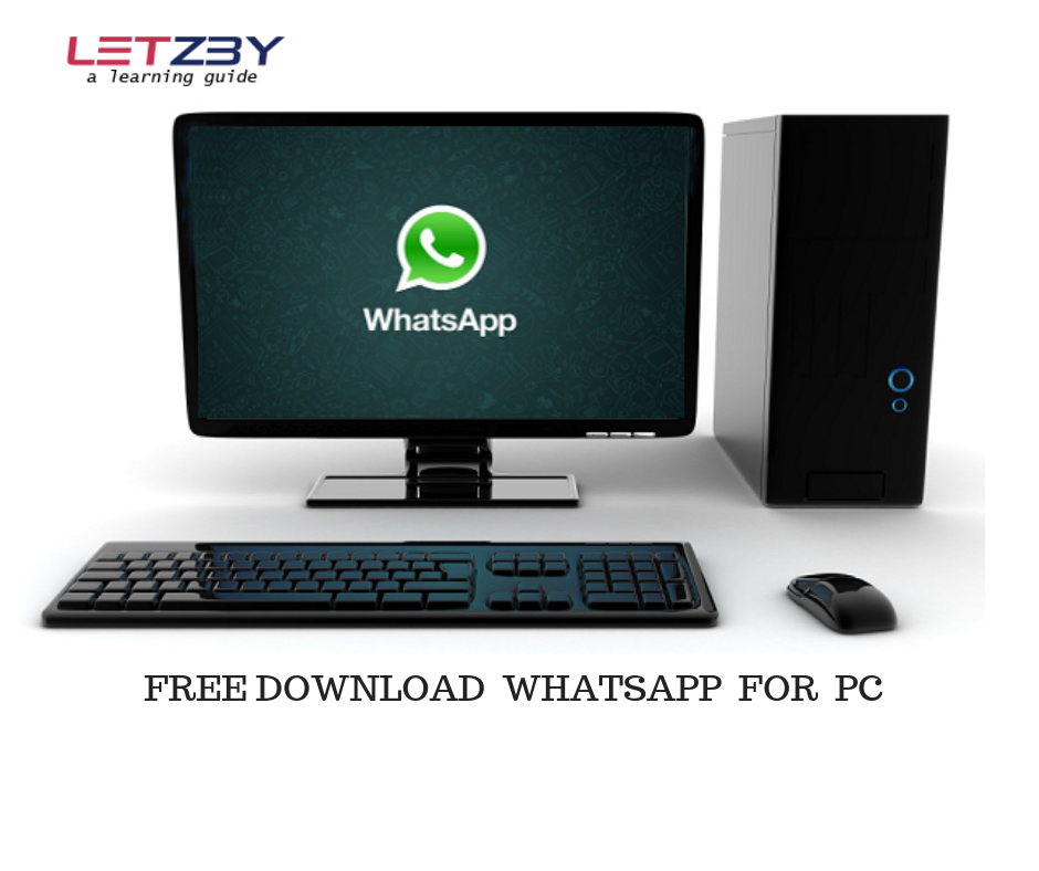 Download Whatsapp For Pc Free 2018 (Latest Version