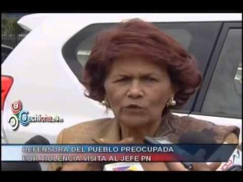 Defensora del Pueblo preocupada por violencia visita al Jefe PN #Video - Cachicha.com