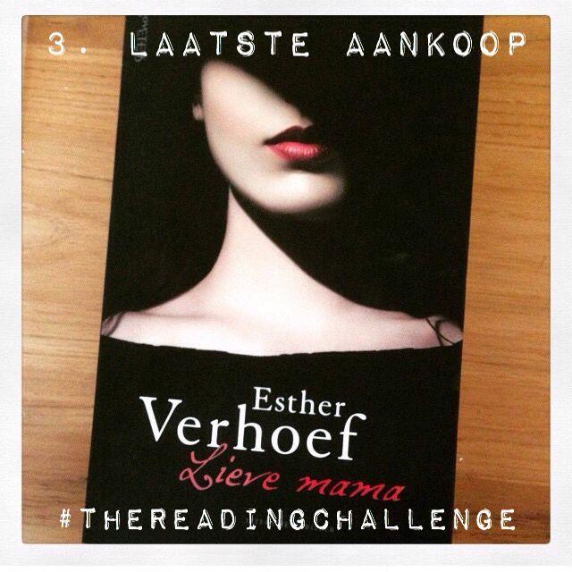 #LieveMama - Esther Verhoef (binnenkort mee op vakantie en eindelijk lezen!) #TheReadingChallenge dag 3