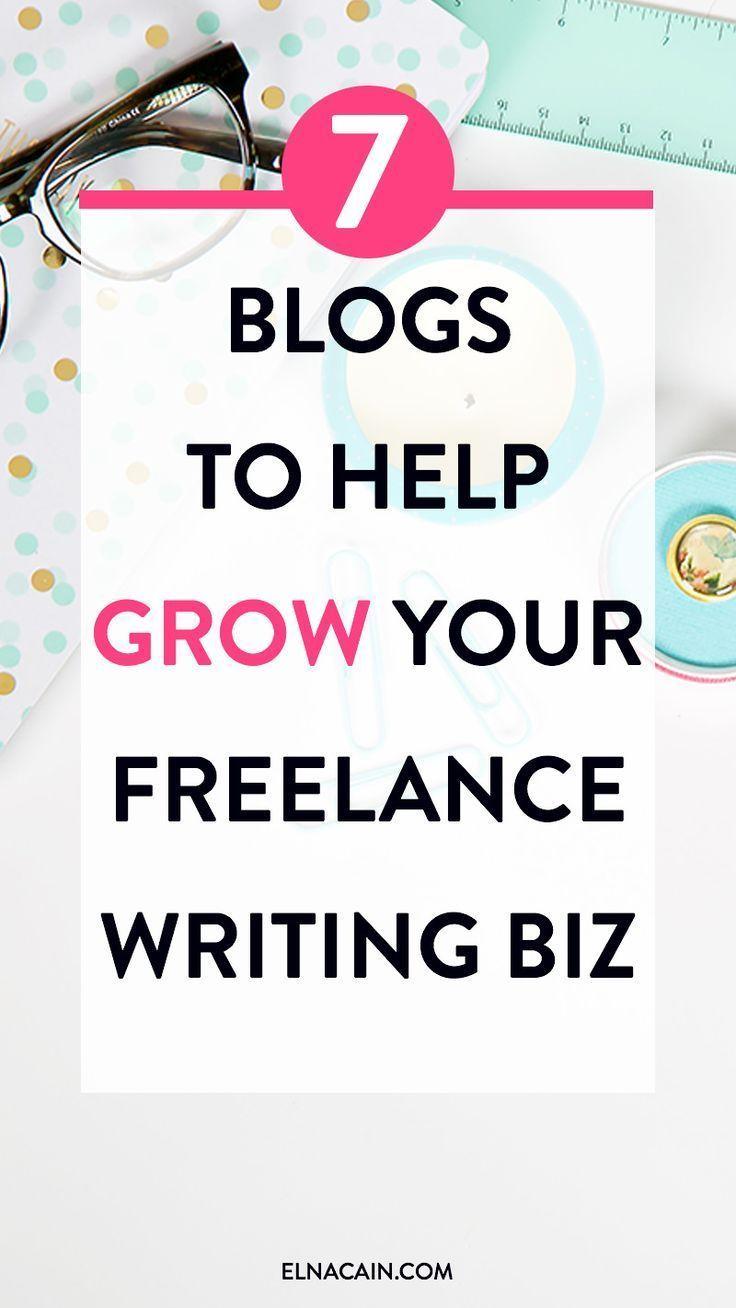 to help grow your lance writing biz blogging 7 to help grow your lance writing biz
