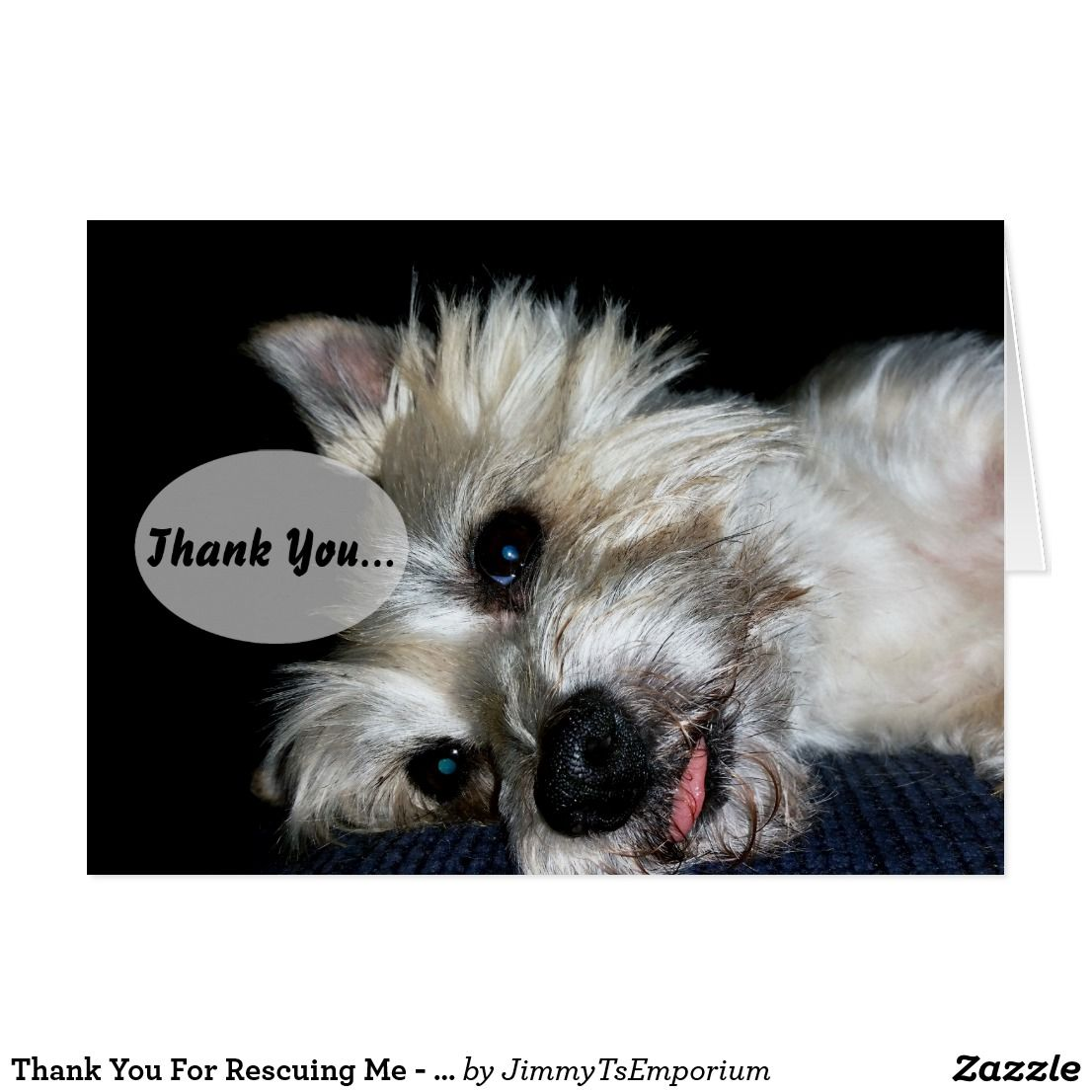 Thank You For Rescuing Me Dog Card Dog
