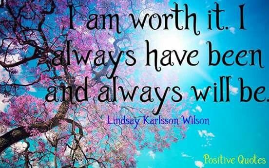 I am worth it