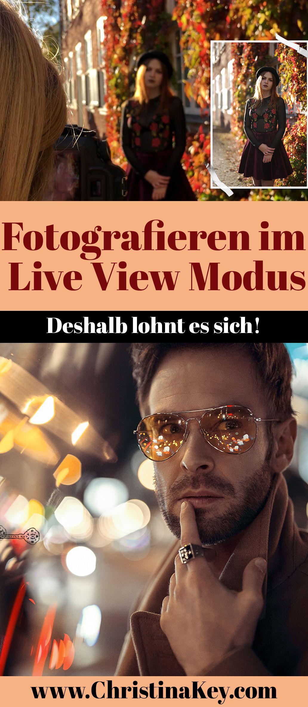 Fotografieren im Live View Modus | Fototipps, Fotografie ...