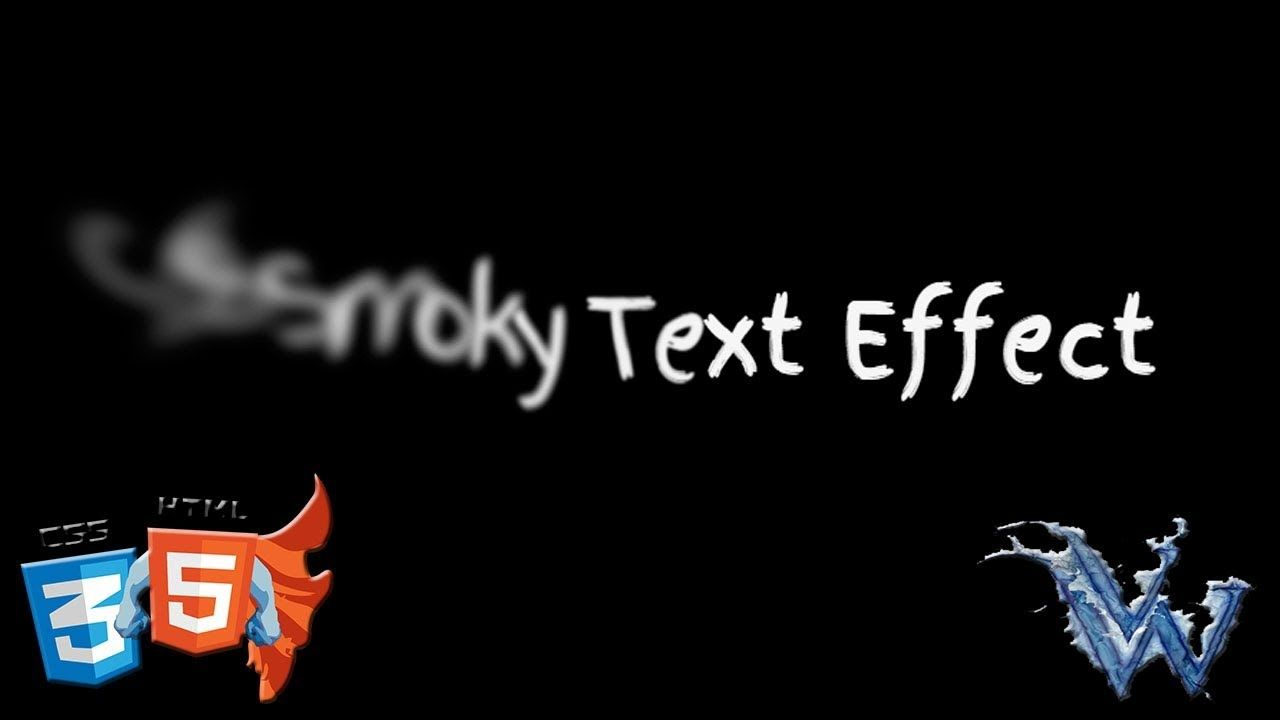 Text to smoke css animation | Cool css effects 2018 | css animation