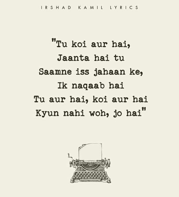 Tu Koi Aur Hai From Tamasha By A R Rehman Bollywood Quotes Hindi Quotes Images Champion Quotes