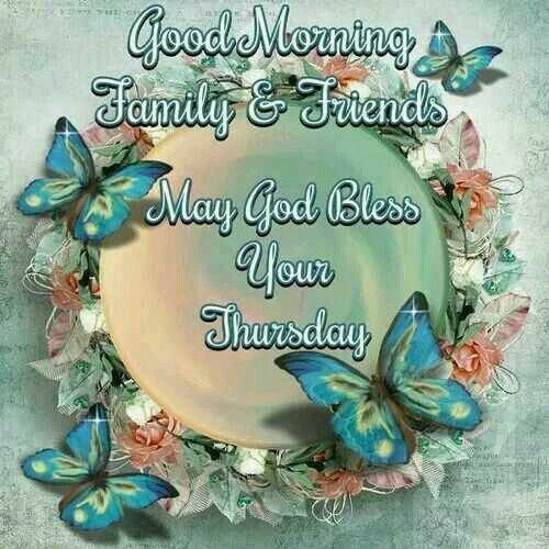 Good morning Thursday♡♡♡ | (((*G'mornin Thursday