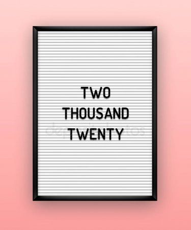 Two Thousand Twenty Quote On Letterboard With Plastic Letters New Year Annual C Affiliate Quote Message Board Quotes Letter Board Quotes About New Year