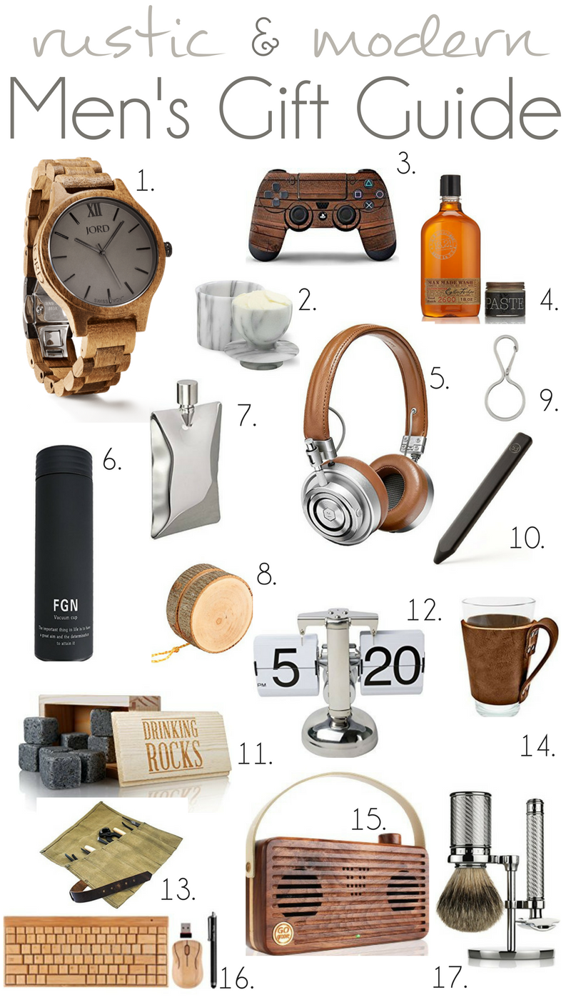 2016 Rustic And Modern Men S Gift Guide Birthday Gifts
