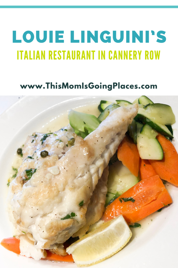Louie Linguini S Restaurant In Cannery Row Review This Mom Is Going Places In 2020 Food Italian Recipes Taste Restaurant