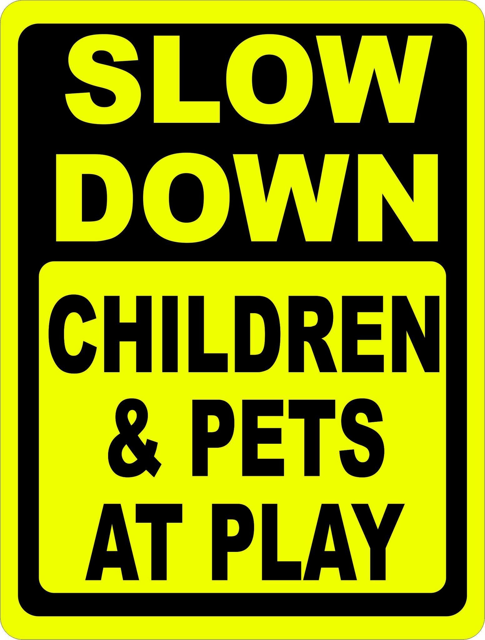 Slow Down Children Pets At Play Sign Animals For Kids Slow Down Vinyl Graphics