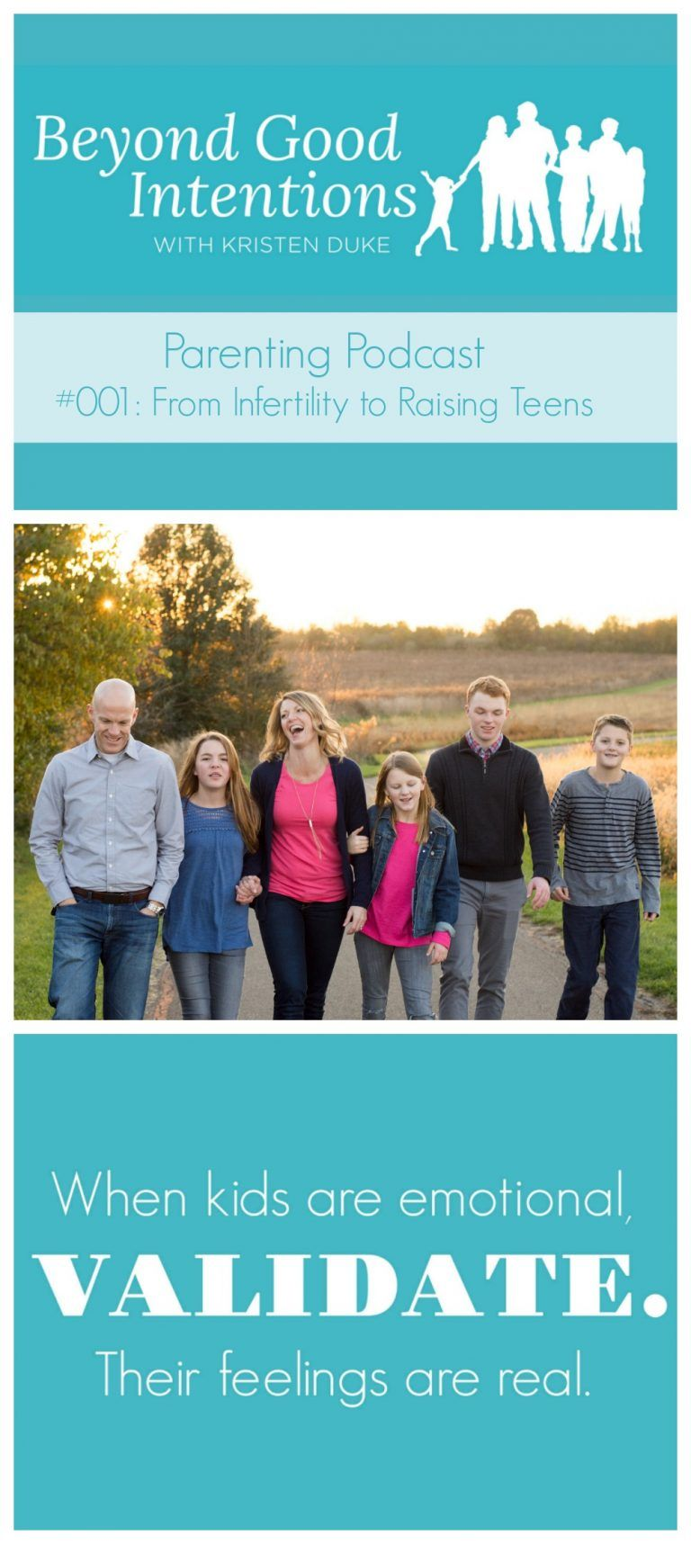 From Infertility to Raising Teens Beyond Good Intentions