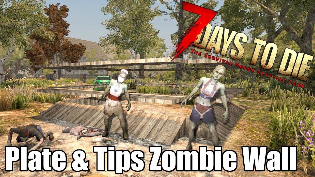 7 Days To Die Zombie Wall With Plates Tips Can It Stop A