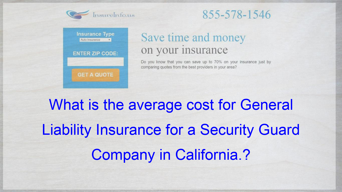What Is The Average Cost For General Liability Insurance For A