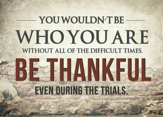 Be thankful even during the trials Joel osteen quotes