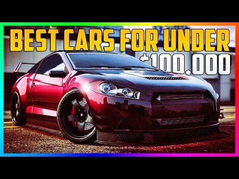 Awesome BEST GTA ONLINE CARS TO BUY UNDER 100000