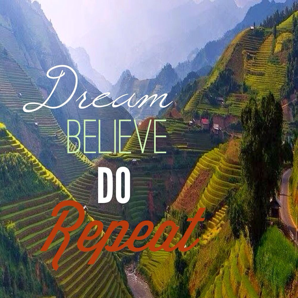Today's Message Dream, Believe, Do, Repeat Messages