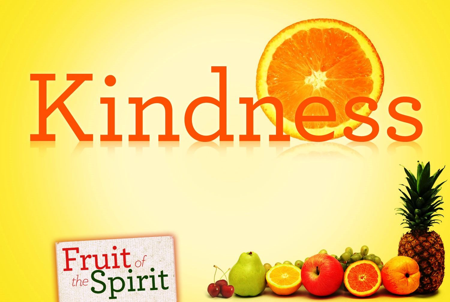The Fruit Of The Spirit Is Love Joy Peace Patience