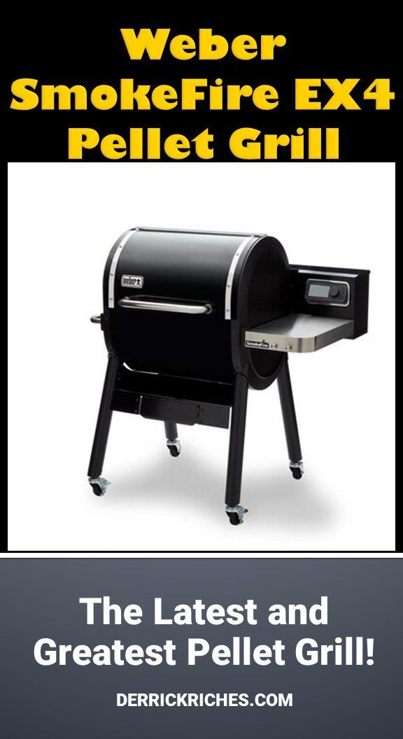 Weber SmokeFire EX4 Pellet Grill | Grilling, Grilling ...