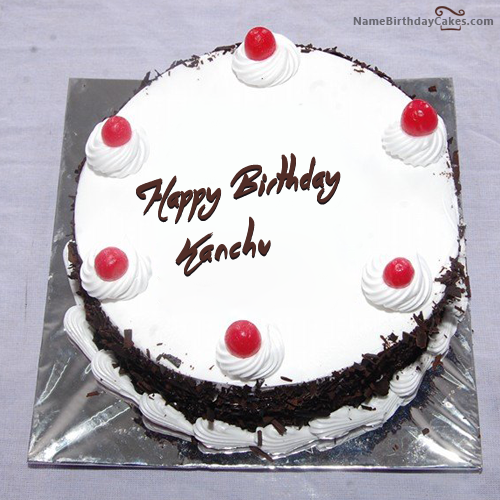 I Have Written Kanchu Name On Cakes And Wishes On This Birthday Wish