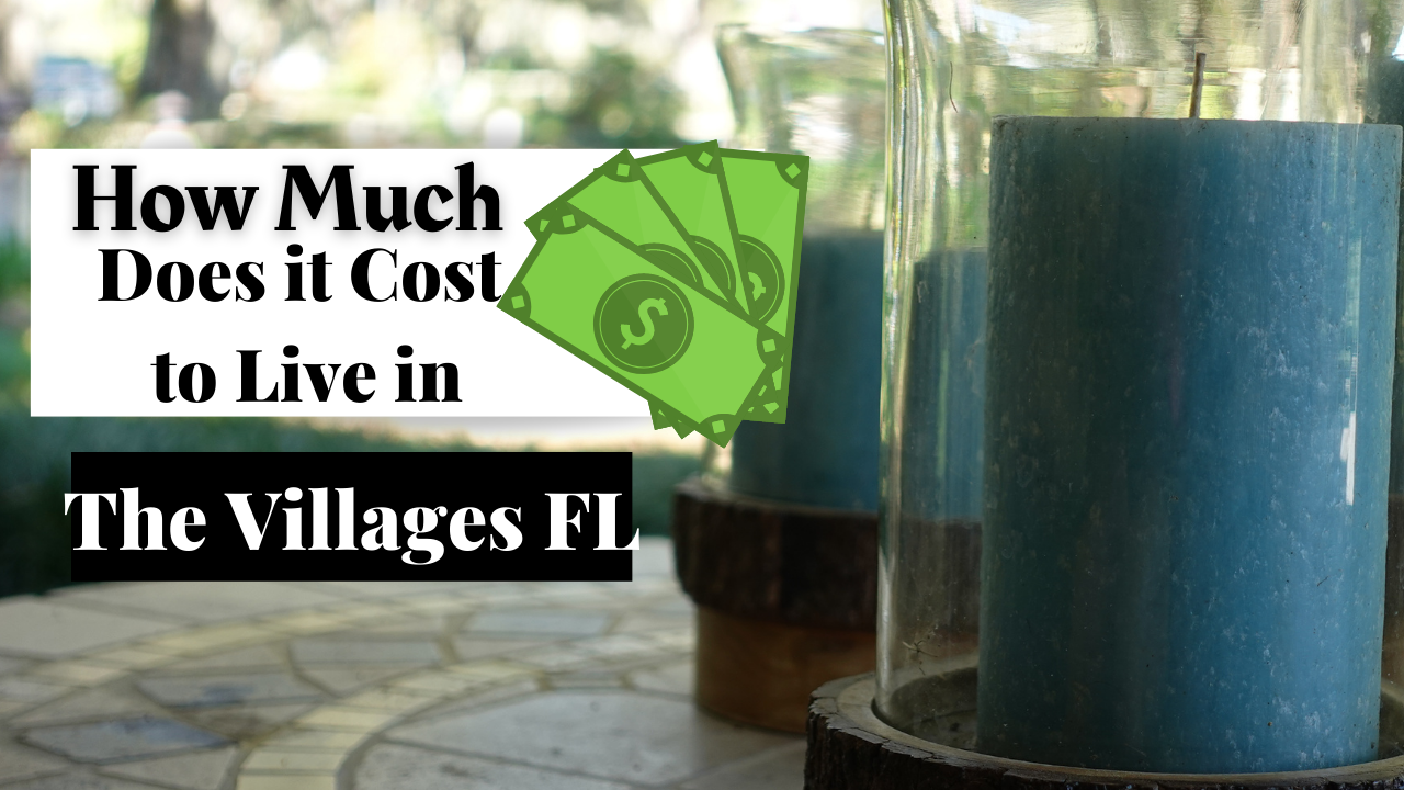 Thinking About Moving To The Villages Florida Not Sure How Much It Really Costs To Live The Dream Be Sure To Watch This In 2021 The Villages Florida Village Florida