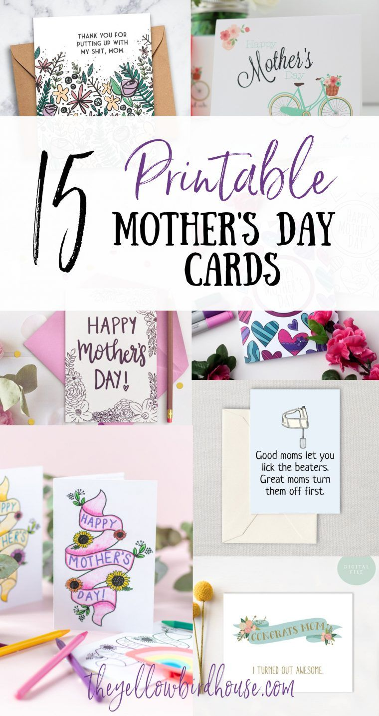 15 printable mother's day cards  the yellow birdhouse in