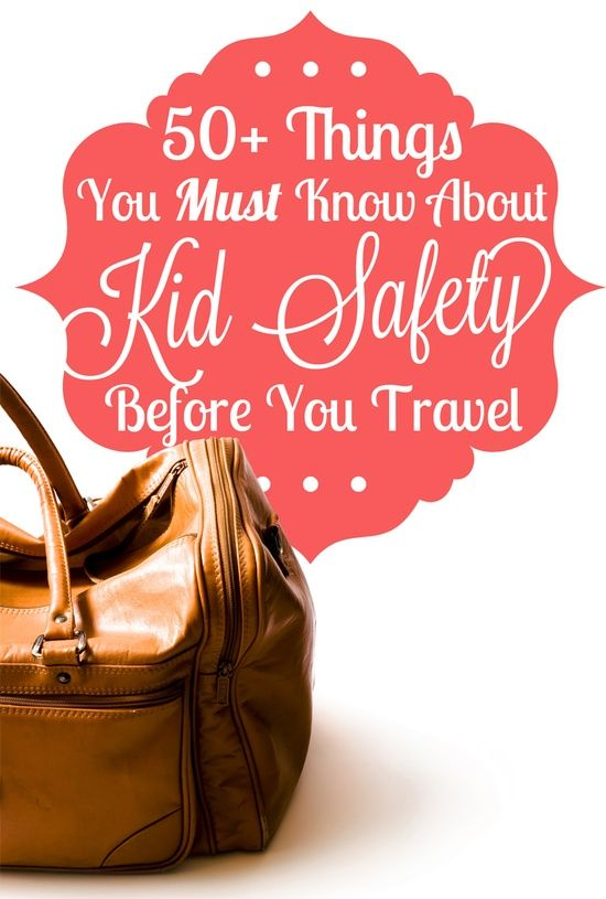 Family vacation and travel child safety tips   Child ...