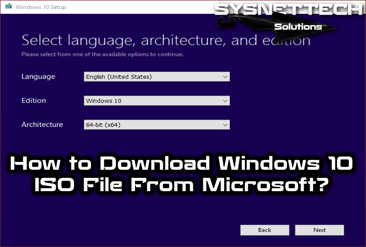 Download Windows 10 Iso File From Microsoft Windows 10 Microsoft Windows