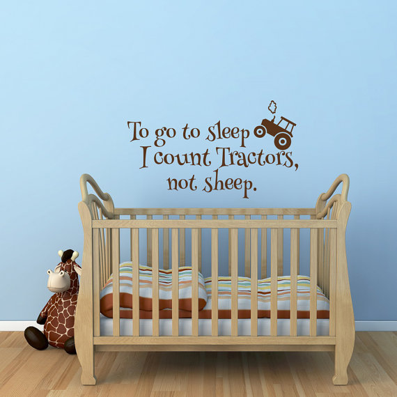 To Go To Sleep I Count Tractors Not Sheep Wall Decal