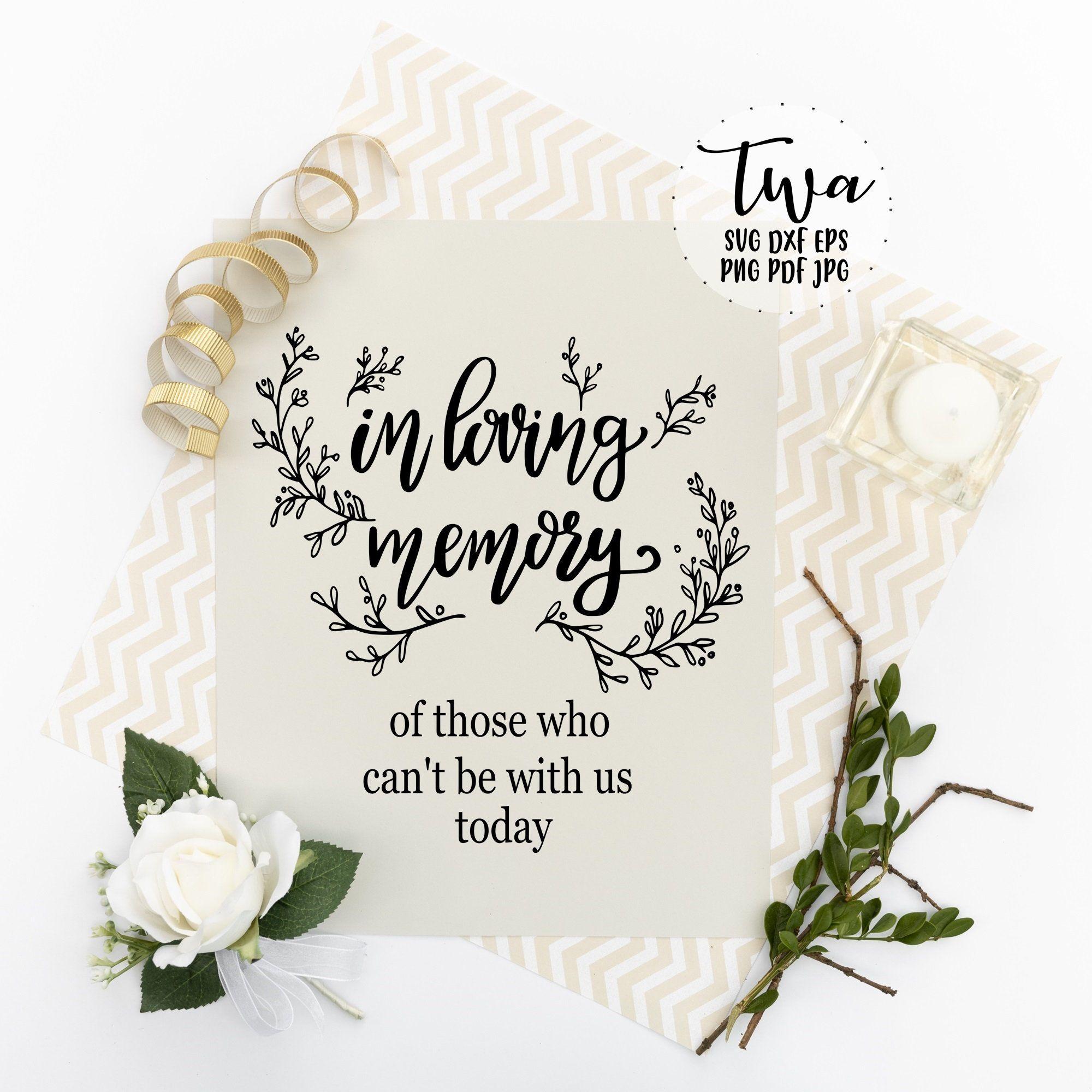 In Loving Memory Wedding Sign Svg In Loving Memory Wedding Sign Printable Memorial Sign Svg Wedding Hand Lettering Wedding Calligraphy Wedding Signs Wedding Memorial Hand Lettering