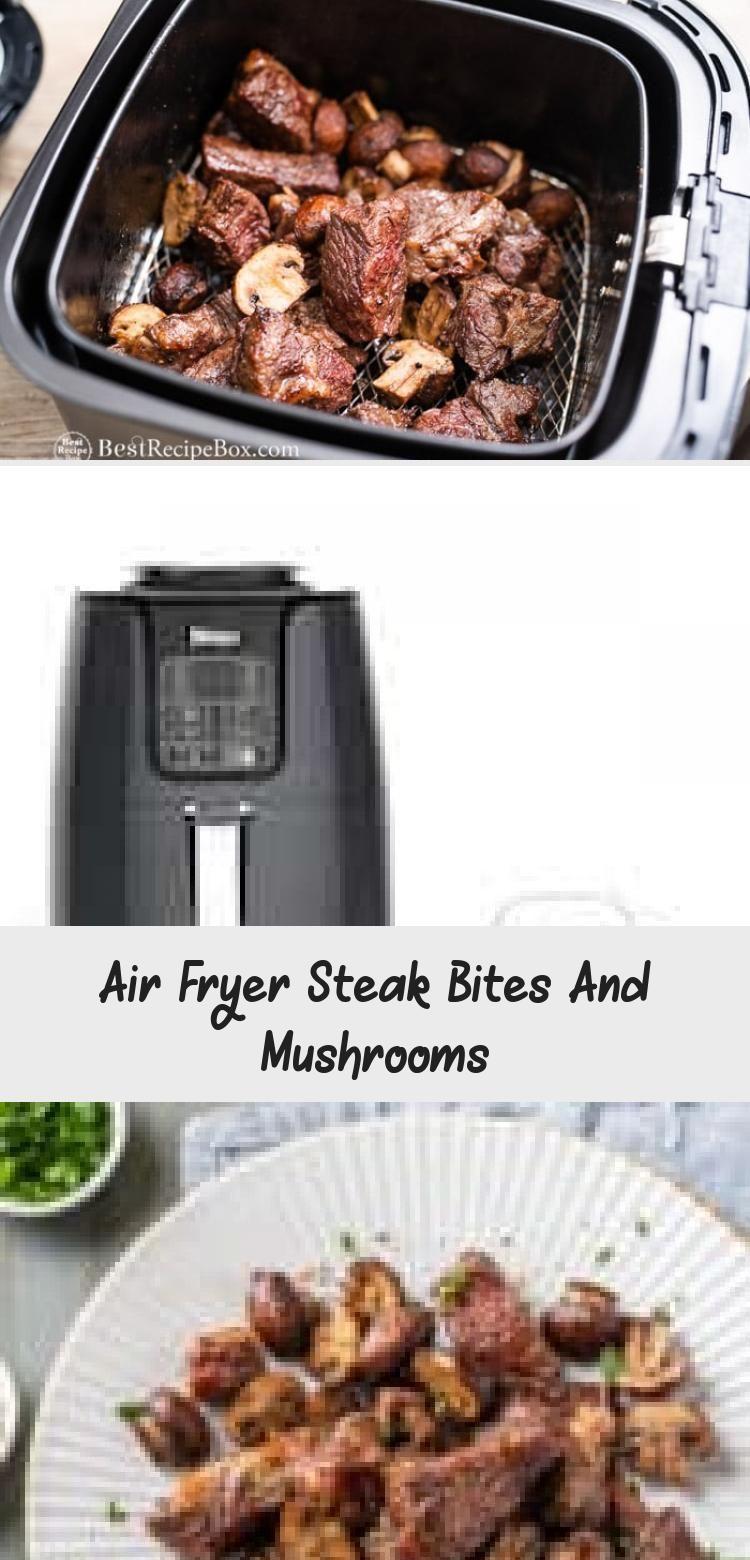 Air Fryer Steak Bites And Mushrooms Steak bites, Steak