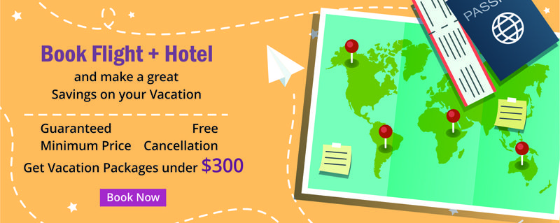 Book Flight Hotel And Make A Great Savings On Your Vacation Get