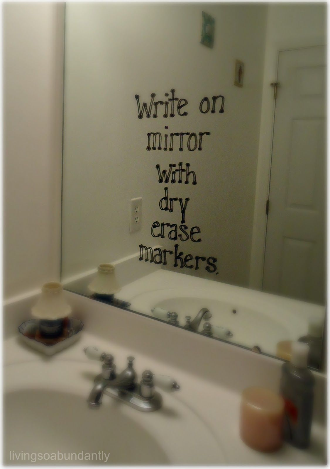 Write on your mirror with dry erase markers Its probally one ofWrite on your mirror with dry erase markers Its probally one of  . Things You Need For Your First Bathroom. Home Design Ideas