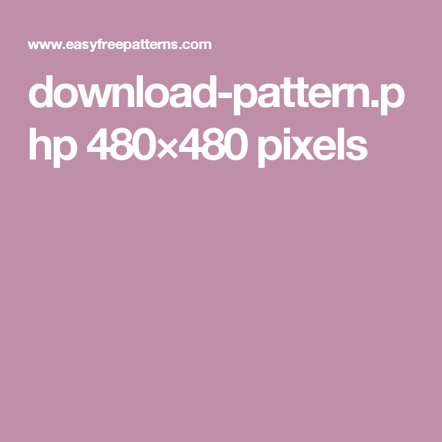 download-pattern.php 480×480 pixels