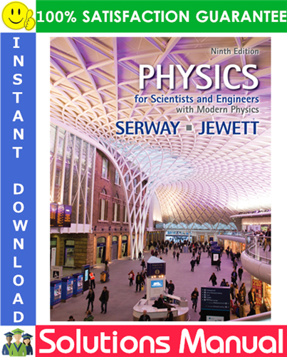 Physics For Scientists And Engineers With Modern Physics Technology Update 9ed Solutions Manual Modern Physics Physics Physics Books