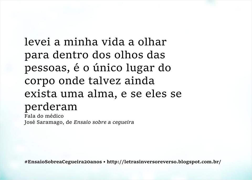 Ensaio Sobre A Cegueira José Saramago Trechos De Livros Frases