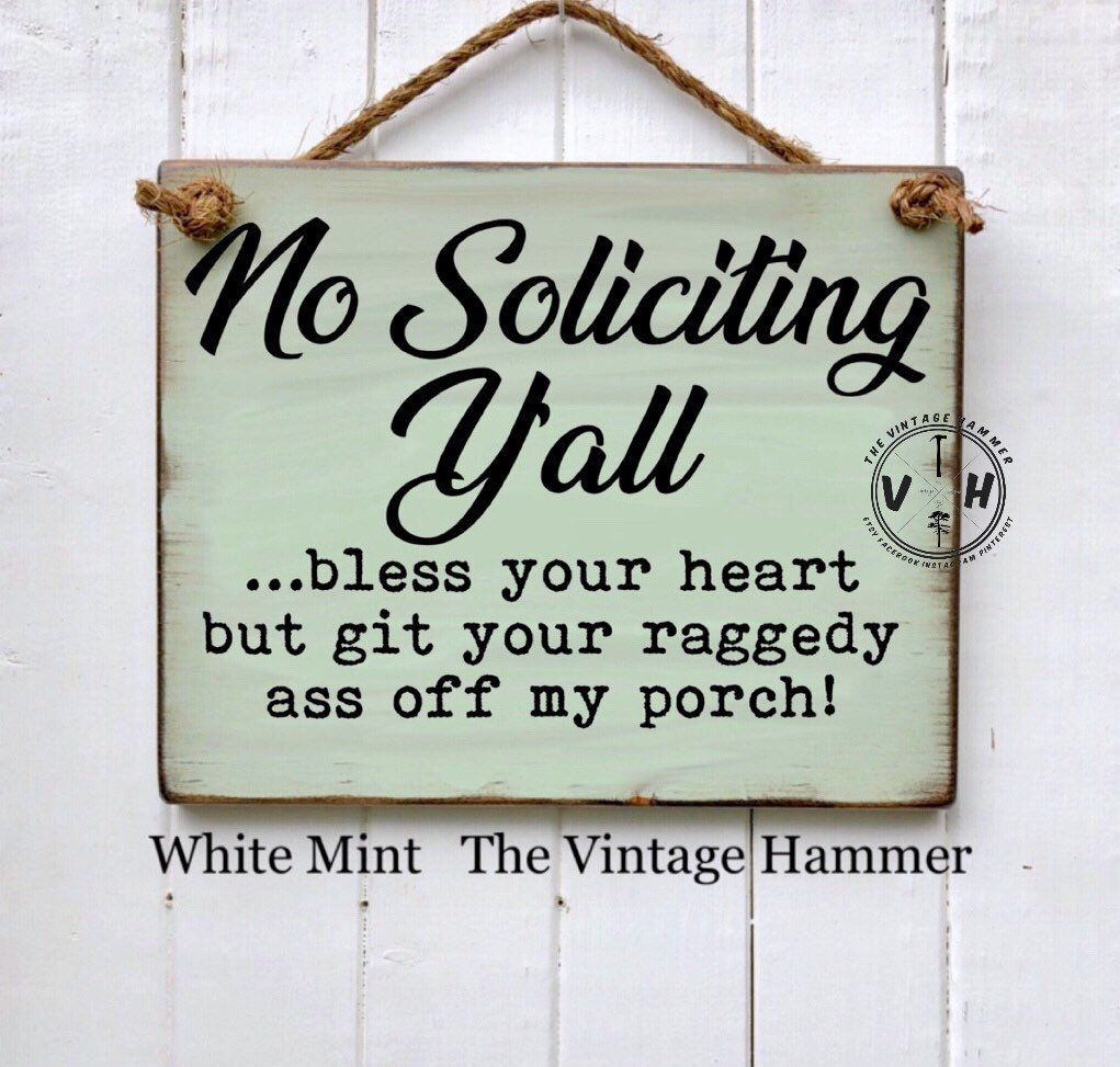 No Soliciting Sign, y'all sign, southern sign, porch sign, outdoors, custom, wood sign saying, home sign, southern decor, farmhouse sign #nosolicitingsignfunny
