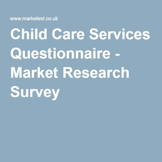 Child Care Services Questionnaire - Market Research Survey - survey researcher sample resume