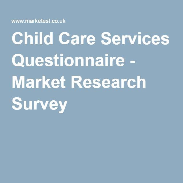 Child Care Services Questionnaire  Market Research Survey