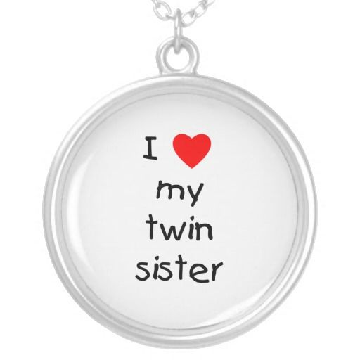 I Love My Twin Sister Quotes Entrancing I Love My Twin Sister Silver Plated Necklace  Twins
