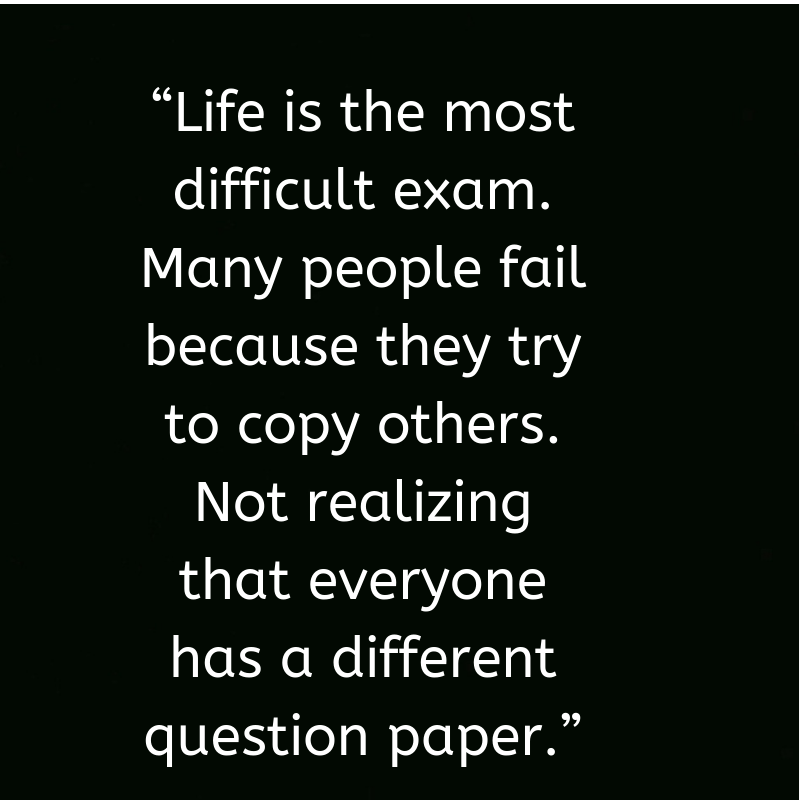 Inspirational Life Quotes On Life Is The Most Difficult Exam Life Quotes For Whatsapp Life Quotes Past Quotes