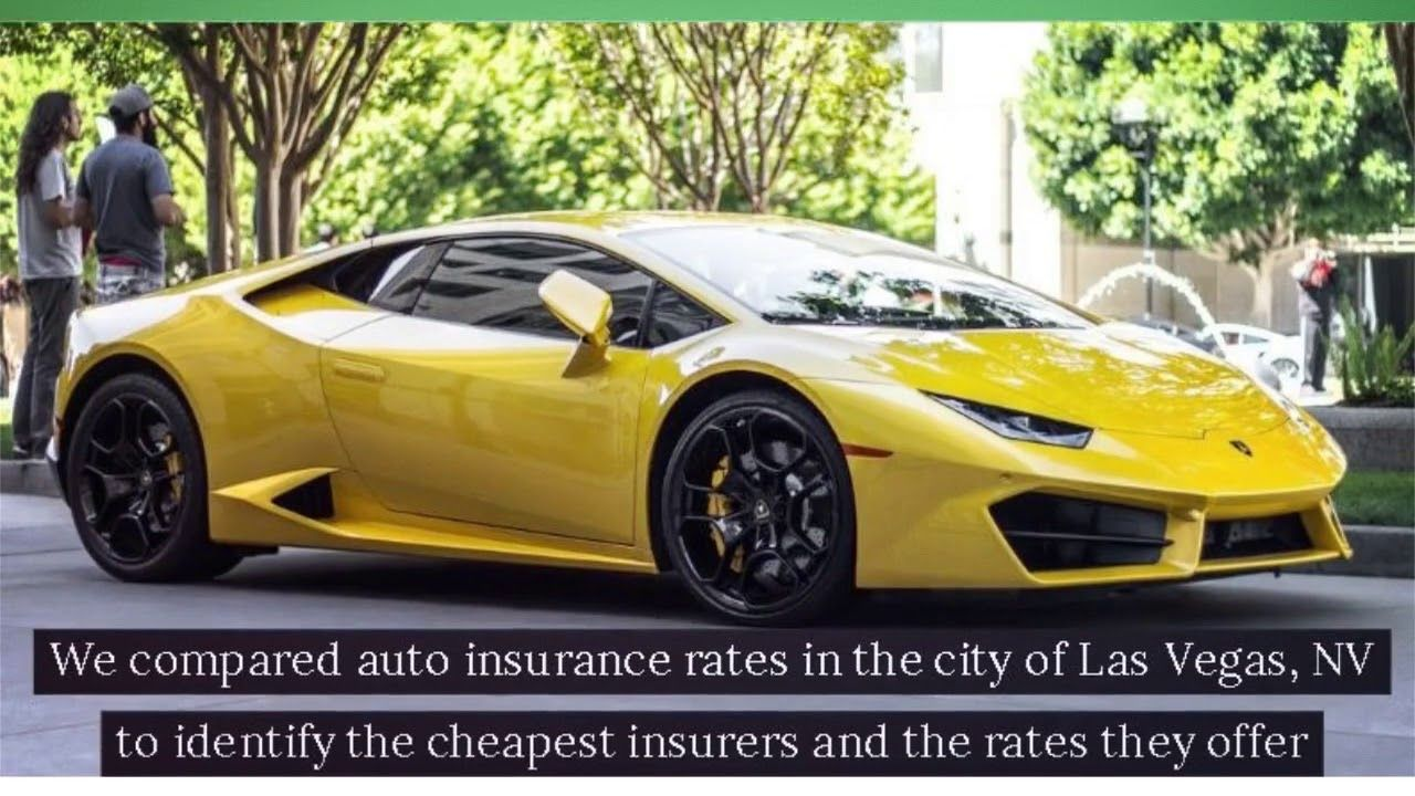 Cheap Car Insurance Las Vegas Is Trying To Explain Here How Car