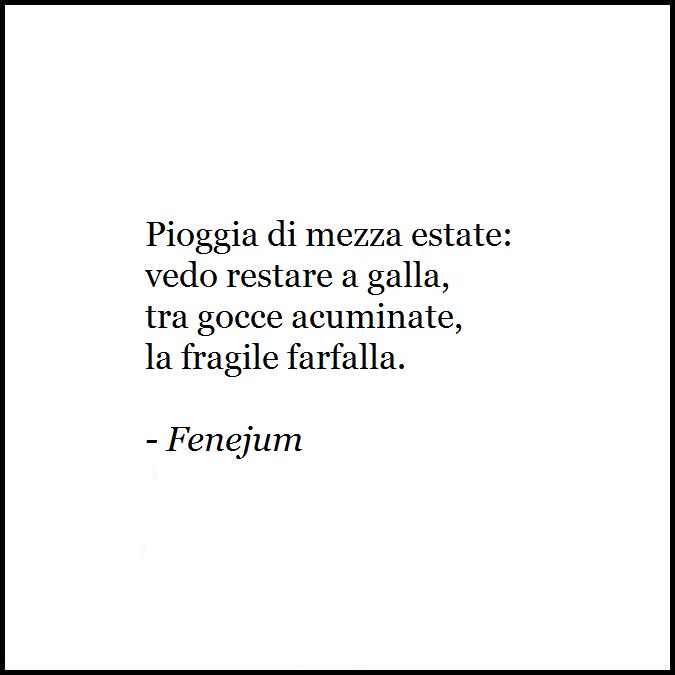 Fenejum Poesia Pioggia Di Mezza Estate Quartina Di Settenari
